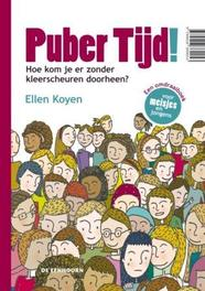 Puber tijd! een omdraaiboek voor jongens en meisjes, Koyen, Ellen, Hardcover