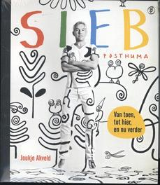 Sieb Posthuma van toen, tot hier, en nu verder, Joukje Akveld, Paperback