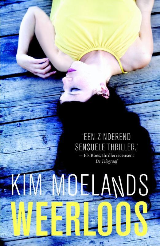 Weerloos Moelands, Kim, Paperback
