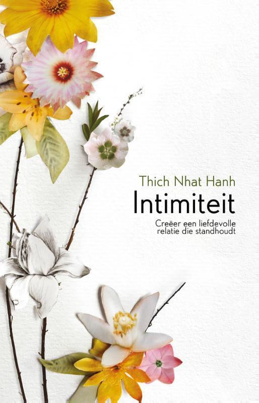 Intimiteit creeer een langdurige relatie die standhoudt, Thich Nhat Hanh, Paperback