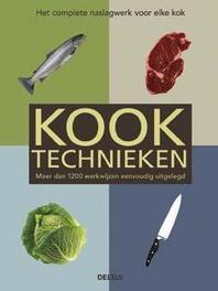 Kooktechnieken meer dan 1200 werkwijzen eenvoudig uitgelegd. Van eieren pocheren tot rollades bereiden. Basiskookboek, LENZ, CLAUDIA, Paperback