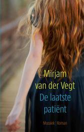 De laatste patient Van Der Vegt, Mirjam, Paperback