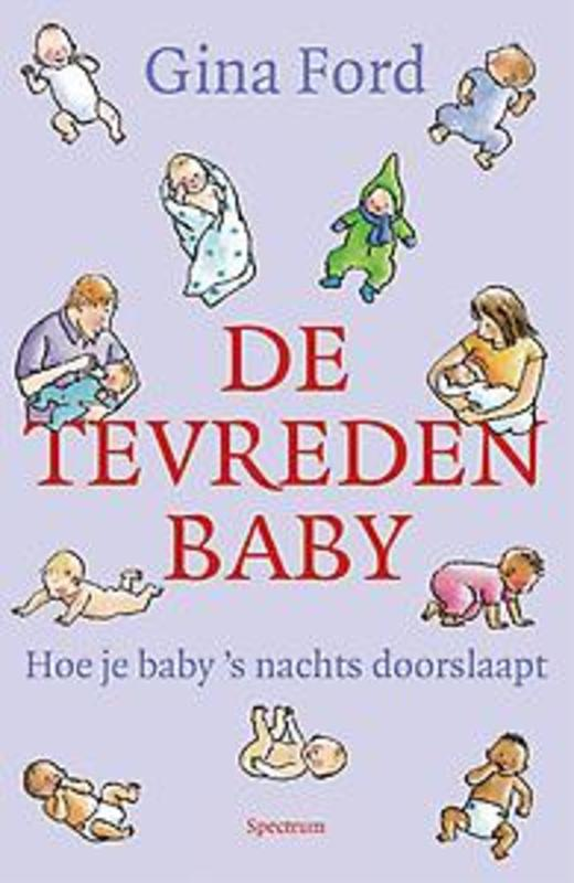De tevreden baby hoie je baby's nachts doorslaapt, Gina Ford, Paperback