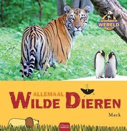Allemaal wilde dieren Mack, Hardcover