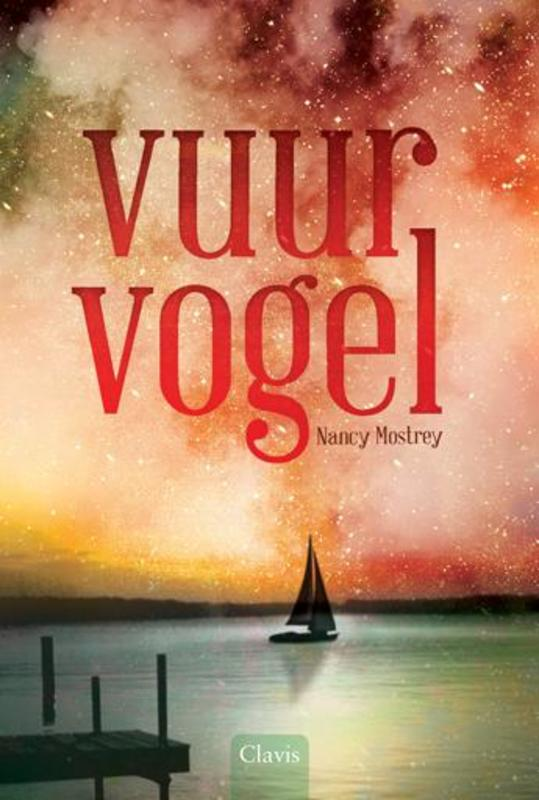 Vuurvogel Mostrey, Nancy, Hardcover