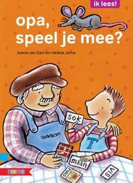 Opa, speel je mee? Ik lees!, Arend Van Dam, Paperback