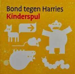 KINDERSPUL BOND TEGEN HARRIES, CD