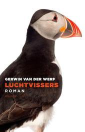 Luchtvissers roman, Van der Werf, Gerwin, Paperback