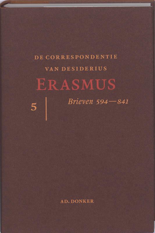 De correspondentie van Desiderius Erasmus: 5. STEENS, M.J., Hardcover