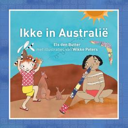 Ikke in Australie Den Butter, Els, Hardcover