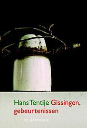Gissingen, gebeurtenissen Hans Tentije, Paperback