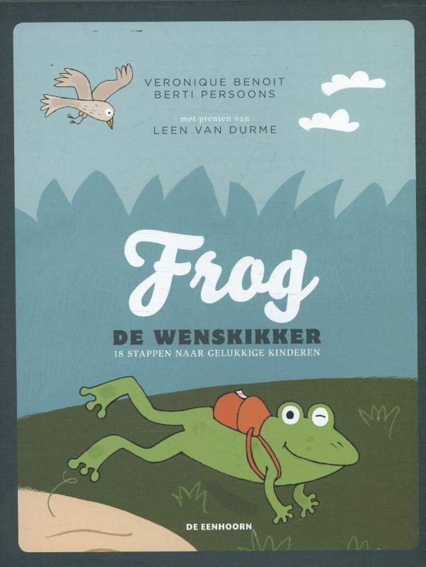 Frog de wenskikker 18 stappen naar gelukkige kinderen, Benoit, Veronique, Losbladig