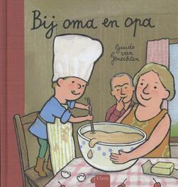 Bij oma en opa Van Genechten, Guido, Hardcover