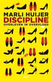Discipline overleven in overvloed, Marli Huijer, Paperback