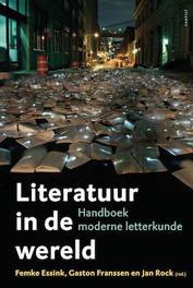 Literatuur in de wereld handboek moderne letterkunde, Rock, Jan, onb.uitv.