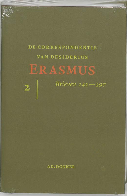 De correspondentie van Desiderius Erasmus: 2 Brieven 141-297. STEENS, M.J., Hardcover