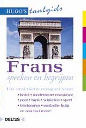Frans spreken en begrijpen. Uw praktische reisgezel voor: hotel - rondreizen - restaurant - post - bank - winkelen - sport - telefoneren - medische hulp en nog veel meer!, Paperback
