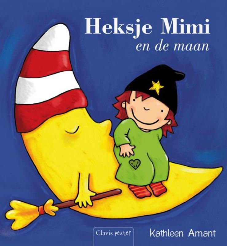Heksje Mimi en de maan Amant, Kathleen, Hardcover