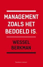 Management zoals het bedoeld is Wessel Berkman, Paperback