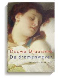 De dromenwever Draaisma, Douwe, Paperback