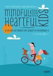 MindfulKids, HeartfulKids Een boek voor kinderen over aandacht en vriendelijkheid, George Langenberg, Paperback