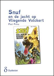 Snuf en de jacht op Vliegende Volckert - dyslexie uitgave Prins, Piet, Paperback