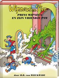Prins Wipneus en zijn vriendje Pim Wipneus en Pim, Wijckmade, B. van, Hardcover