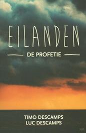 De profetie De eilanden, Timo Descamps, Paperback