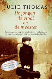 De jongen, de viool en de meester Thomas, Julie, Paperback