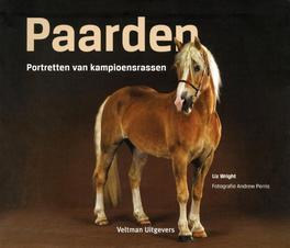 Paarden portretten van kampioensrassen, Liz Wright, Paperback
