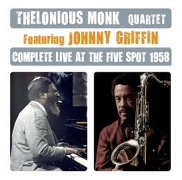 COMPLETE LIVE AT THE.. .. FIVE SPOT 1958 MONK, THELONIOUS -QUARTET, CD