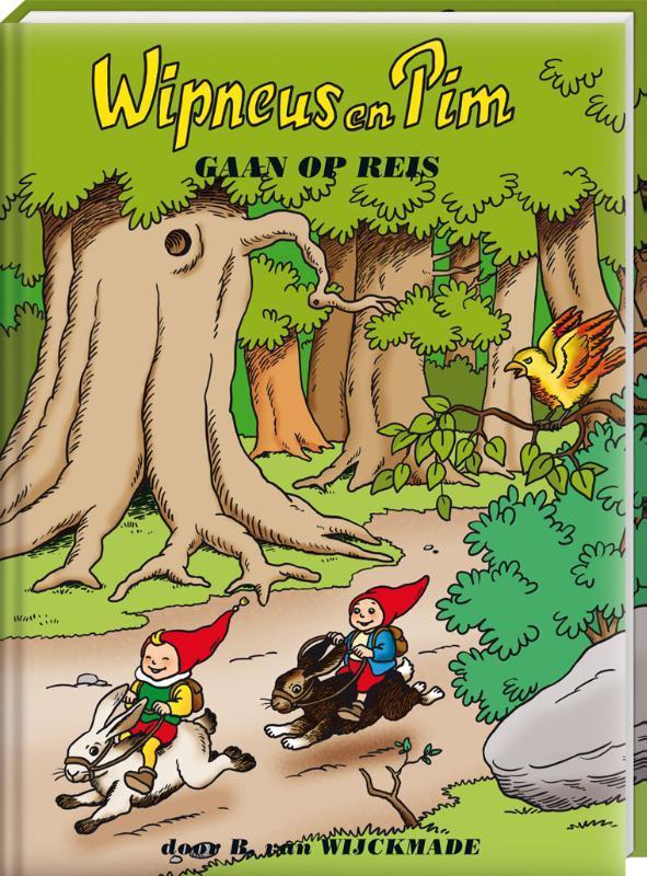 Wipneus en Pim gaan op reis Wipneus en Pim, B. van Wijckmade, Hardcover