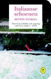 Italiaanse schoenen - De liefde van een goede vrouw Henning Mankell, Hardcover