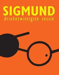 Sigmund drieentwintigste sessie Peter de Wit, Paperback