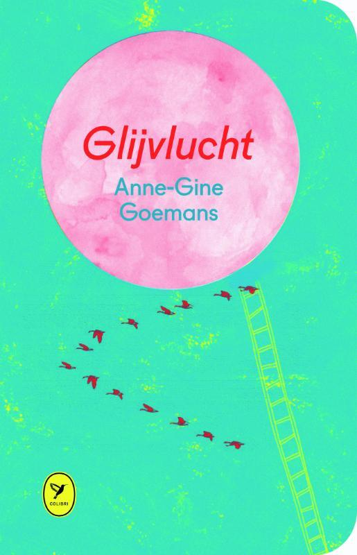 Glijvlucht Goemans, Anne-Gine, Hardcover