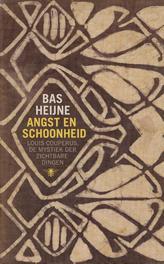 Angst en schoonheid Louis Couperus, de mystiek der zichtbare dingen, Heijne, Bas, Hardcover