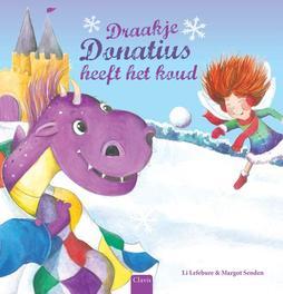 Draakje Donatius heeft het koud Li Lefebure, Hardcover