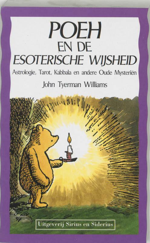 Poeh en de esoterische wijsheid. astrologie, tarot, kabbala en andere oude mysterien, TYERMAN WILLIAMS, JOHN, Paperback