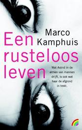 Een rusteloos leven Marco Kamphuis, onb.uitv.