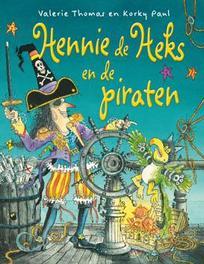 Hennie de Heks en de piraten Hennie de Heks, Valerie Thomas, Hardcover
