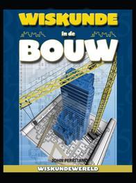Wiskunde in de bouw Wiskundewereld, Perritano, John, Hardcover