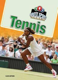 Tennis Grote Sport Evenementen, Clive Gifford, Hardcover