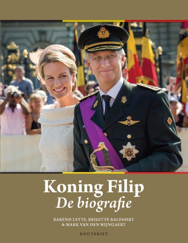 Koning Filip de biografie, Leyts, Barend, Paperback
