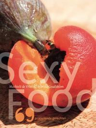 Sexy food negenenzestig prikkelende gerechten, Marina Goudsblom, Paperback