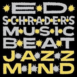JAZZ MIND ED SCHRADER'S MUSIC BEAT, Vinyl LP