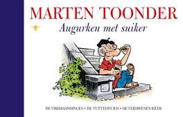 Augurken met suiker alle verhalen van Olivier B. Bommel en Tom Poes, Toonder, Marten, Hardcover