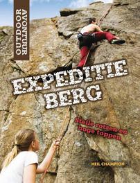 Expeditie berg steile rotsen en hoge toppen, Champion, Neil, Hardcover