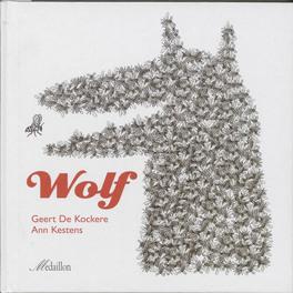 Wolf. De Kockere, Geert, Hardcover
