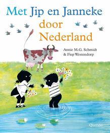 Met Jip en Janneke door Nederland Schmidt, Annie M.G., Hardcover
