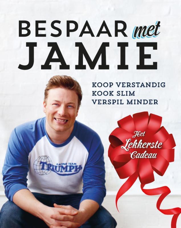 Bespaar met Jamie koop verstandig, kook slim, verspil minder, Oliver, Jamie, Hardcover